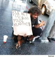 Creative Hilarious Homeless Signs by SLAVE2PUSSY